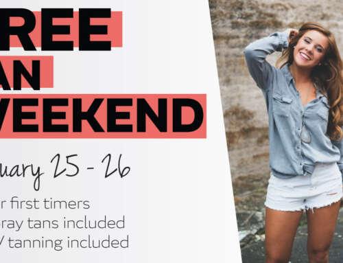 Free Tan Weekend – January 25th – 26th